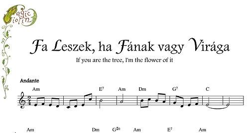Fa Leszek, Ha Fának Vagy Virága - violin arrangement