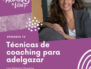 E073: Técnicas de coaching para adelgazar