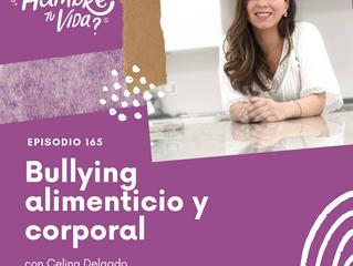 E165: Bullying alimenticio y corporal