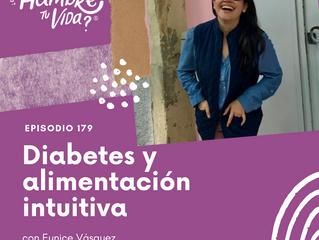 E179: Diabetes y alimentación intuitiva