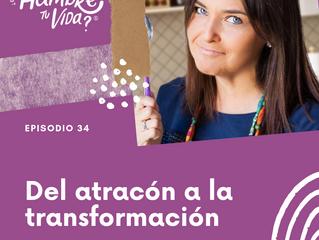 E034: Del atracón a la transformación