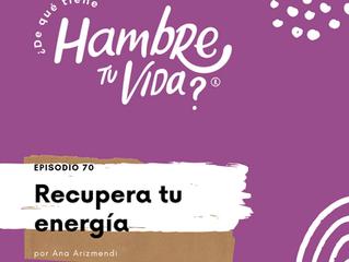E070: Recupera tu energía