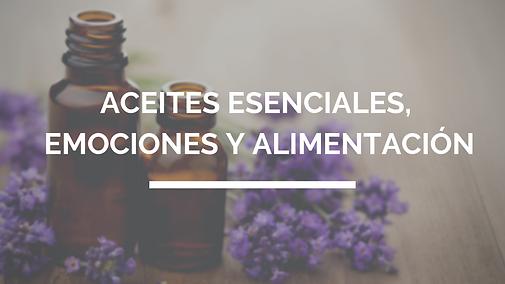 ACEITES_ESENCIALES,_EMOCIONES_Y_ALIMENTA