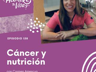 E158: Cáncer y nutrición