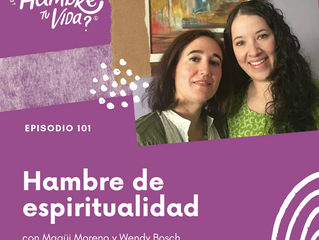 E101: Hambre de espiritualidad