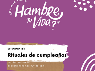 E164: Rituales de cumpleaños