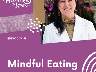 E051:Mindful Eating