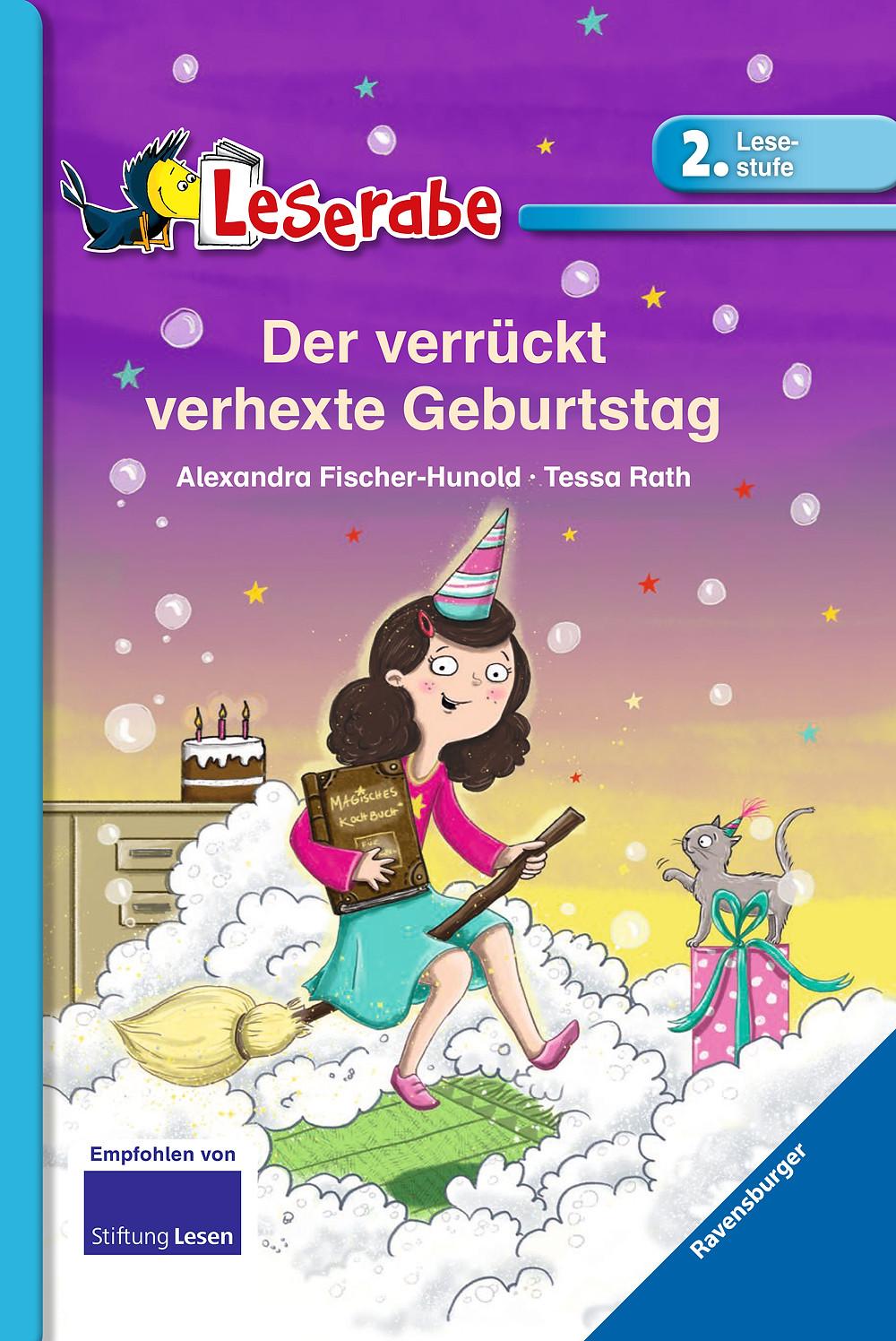 """Ravensburger Buchverlag: Leserabe """"Der verrückt verhexte Geburtstag"""" von Alexandra Fischer- Hunold und Tessa Rath"""