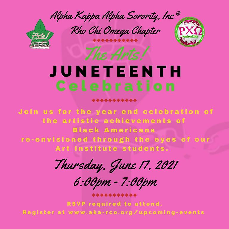 The Arts! Juneteenth Celebration