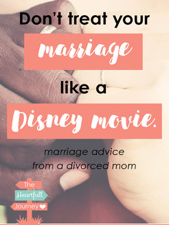 Don't Treat Your Marriage Like A Disney Movie