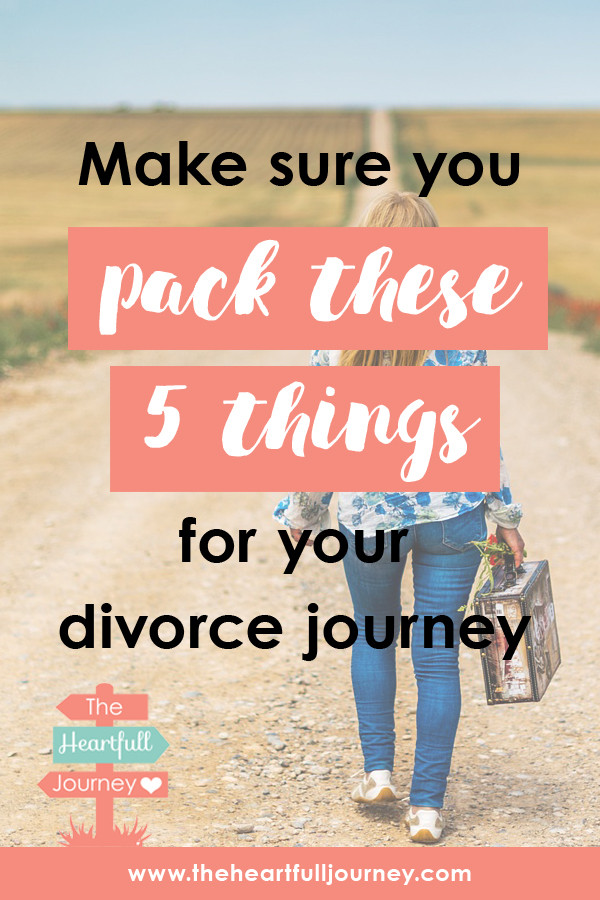 Make sure you pack these 5 thing for your divorce journey