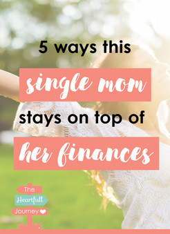 5 Ways This Single Mom Stays On Top Of Her Finances