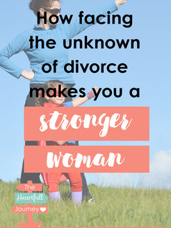 How Facing The Unknown Of Divorce Makes You A Stronger Woman