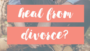 Do you ever really heal from divorce?