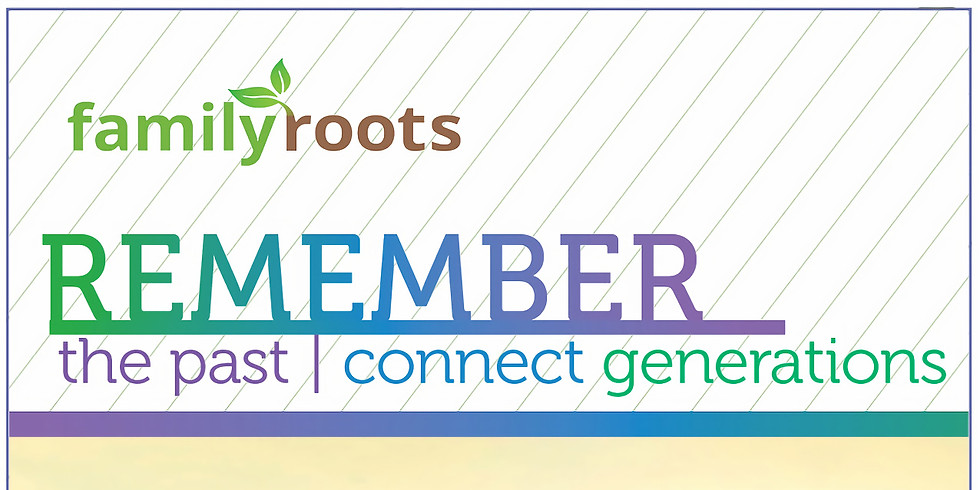 REGISTRATION   FAMILY ROOTS CONFERENCE 2020