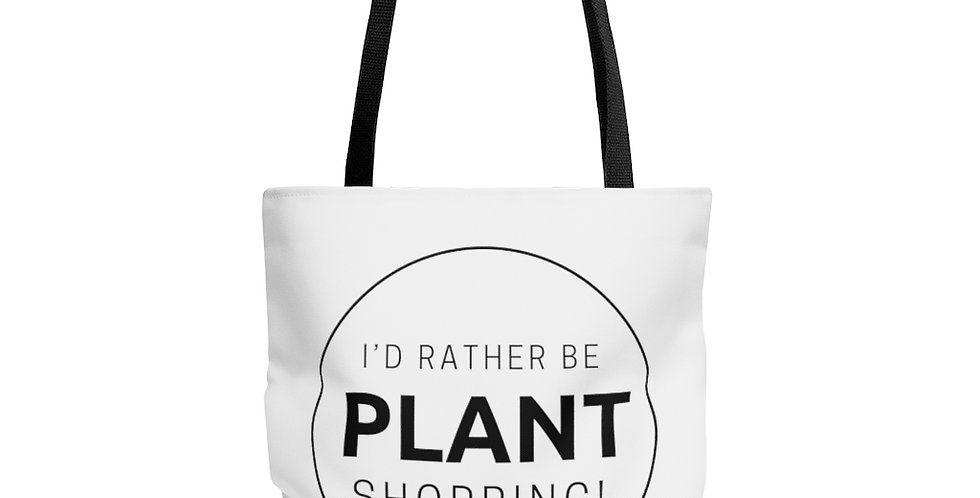 """""""Rather Be Plant Shopping!"""" AOP Tote Bag"""