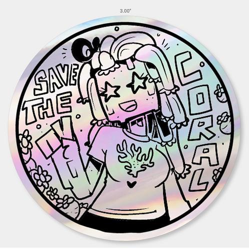 Holographic Cora Reef Saver Sticker (PRE-ORDER)