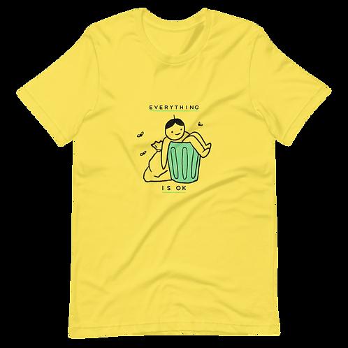Everything is OK  - Short-Sleeve Unisex T-Shirt