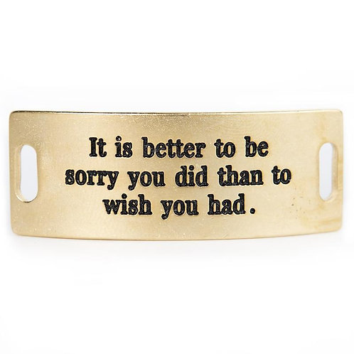 """Sentiment, """"It's Better to Be Sorry You Did Than to Wish You Had"""""""
