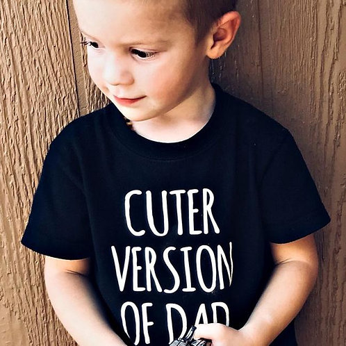 Summer Kids Tshirt Cuter Version of Dad Letters Printed Toddler Boy Girl Funny..