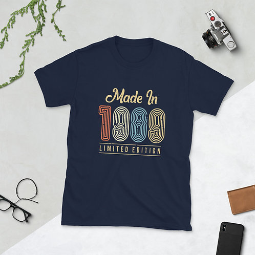 Made In 1989 Limited edition Short-Sleeve Unisex T-Shirt