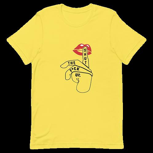 Shut the fuck up Short-Sleeve Women T-Shirt