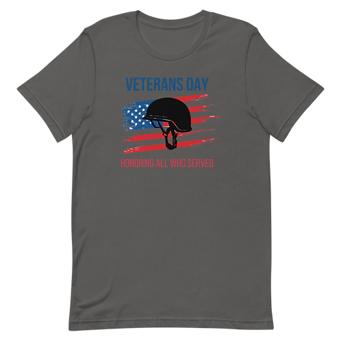 11th, Nov VETERANS HONORING ALL SERVED DAY - Short-Sleeve Unisex T-Shirt