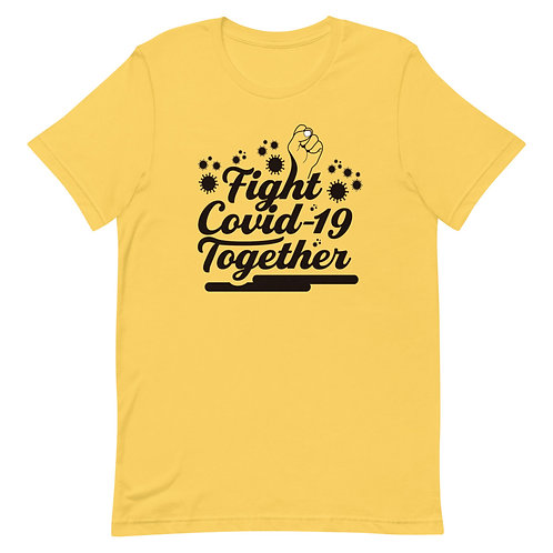 Fight Covid-19 together Short-Sleeve Unisex T-Shirt