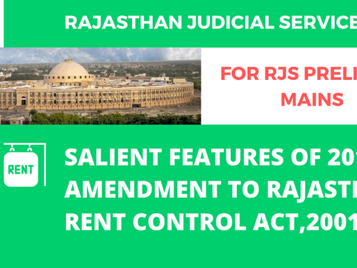 RAJASTHAN JUDICIAL SERVICES | NOTES OF AMENDMENT TO 2017 TO RAJASTHAN RENT CONTROL ACT,2001