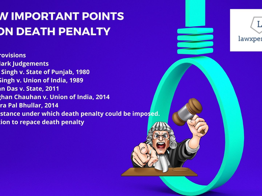 FEW IMPORTANT POINTS ON DEATH PENALTY   UPSC LAW OPTIONAL MAINS NOTES