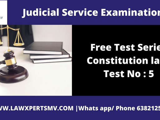 Free Test Series Constitution law Test No : 5