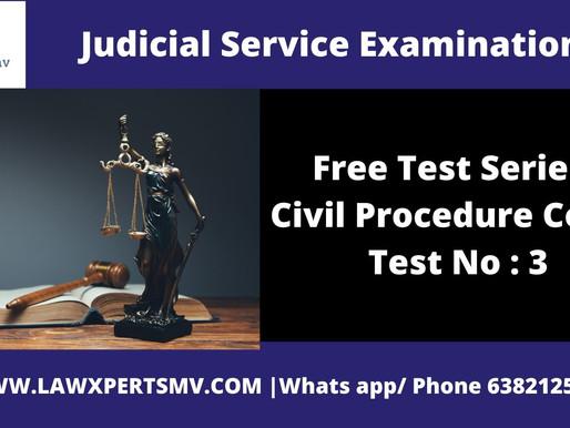 Free Test Series Civil Procedure Code  Test No : 3