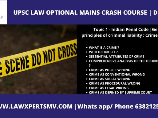 General principles of criminal liability : Crime definition, mens rea and Actus rea