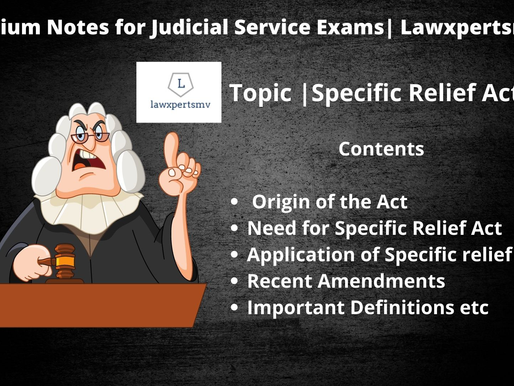 Notes for Specific Relief Act | Premium Notes for Judicial Service Examination