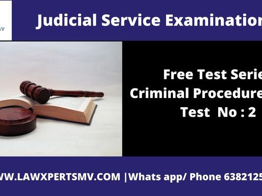 Free Test SeriesCriminal Procedure Code Test  No : 2