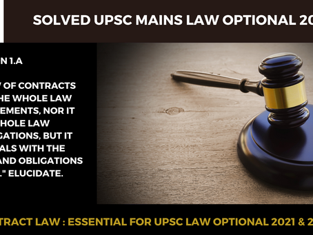 Tricky Question on Contract law from Solved UPSC Law Optional 2019 Question Paper