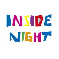 INSIDE NIGHT