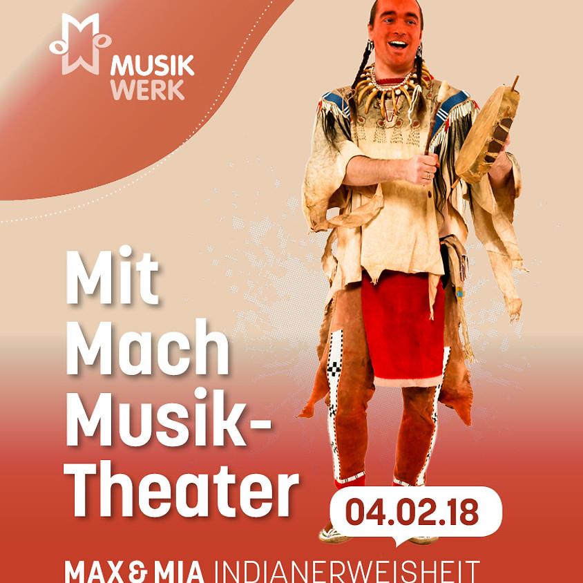 """MitMachMusik-Theater """"Indianerweisheit"""""""