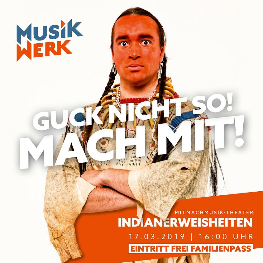 """MitMachMusik-Theater """"Indianerweisheiten"""" - kostenfreie Familienpassvorstellung (1)"""