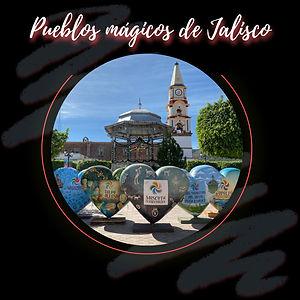 Pueblos mágicos de Jalisco.jpg