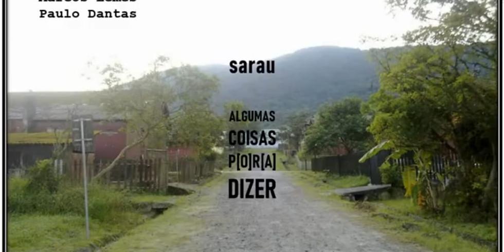 Sarau - Algumas Coisas P[O]R[A] Dizer