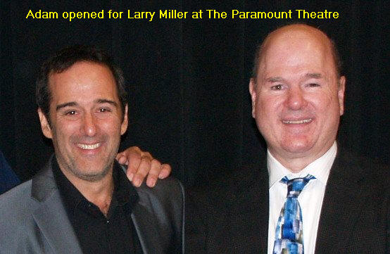 Adam Opening for Larry Miller at The Paramount Theatre.jpg