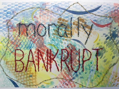 """Morally Bankrupt"" by Virginia Mahoney"