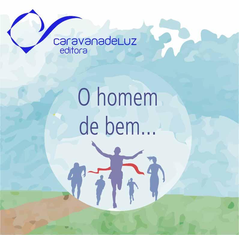 Caravana de Luz Editora: a verdadeira felicidade