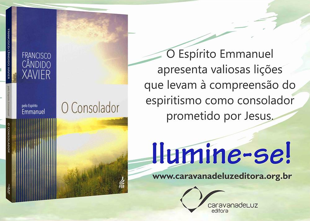 O Consolador, livro psicografado por Chico Xavier. Espírito Emmanuel.