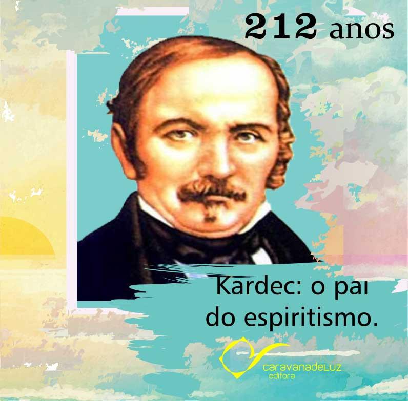 Caravana de Luz Editora: Nascimento de Allan Kardec.