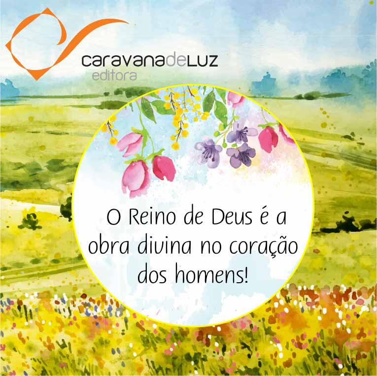 Caravana de Luz Editora: O Reino de Deus.