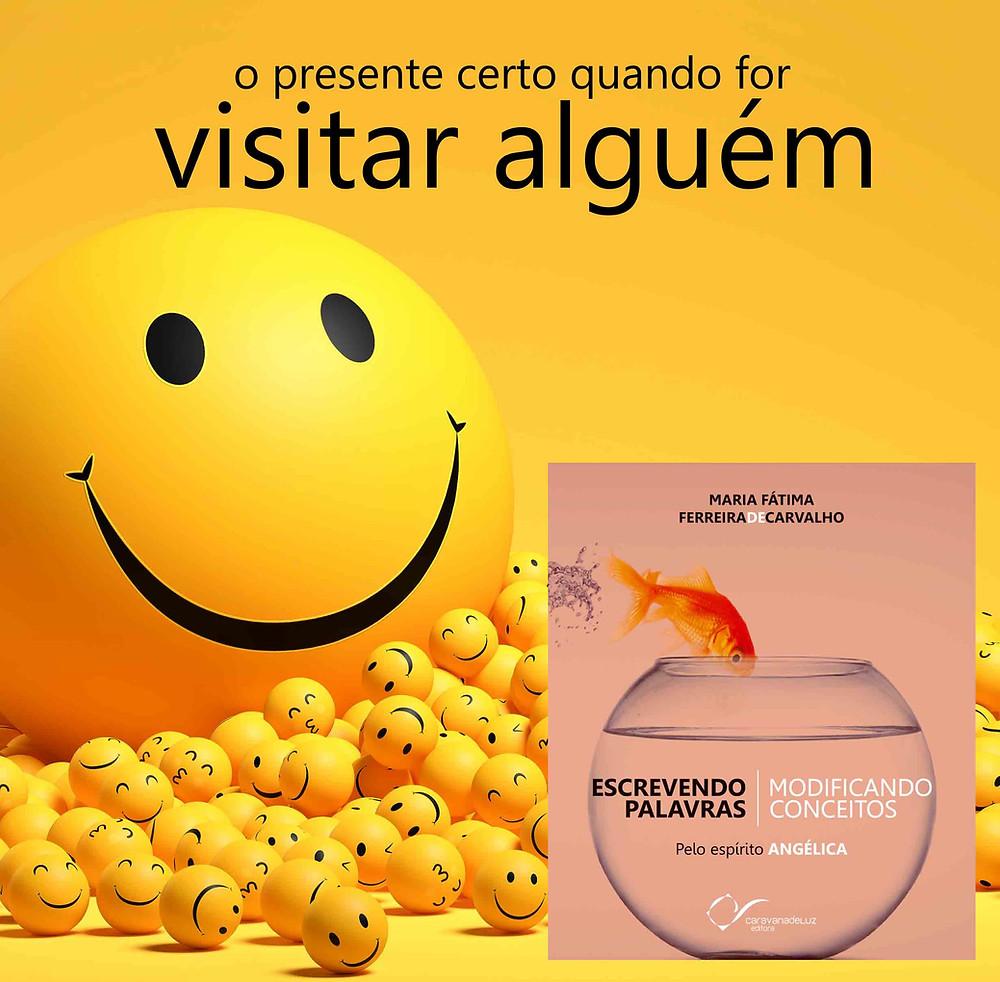 Escrevendo Palavras, Modificando Conceitos – Pelo Espírito Angélica – Médium Maria Fátima Ferreira de Carvalho – Caravana de Luz Editora