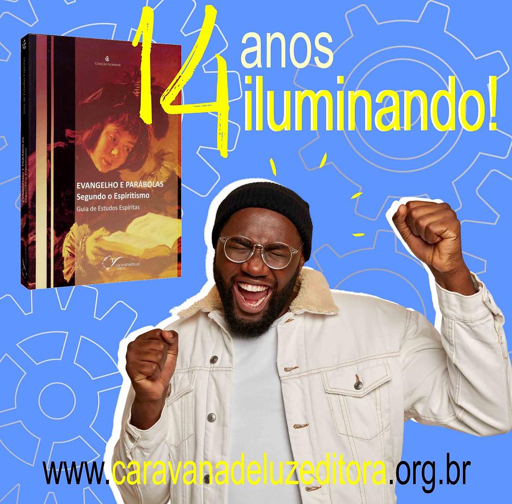 Evangelho e Parábolas Segundo o Espiritismo – Coleção Iluminar – Caravana de Luz Editora