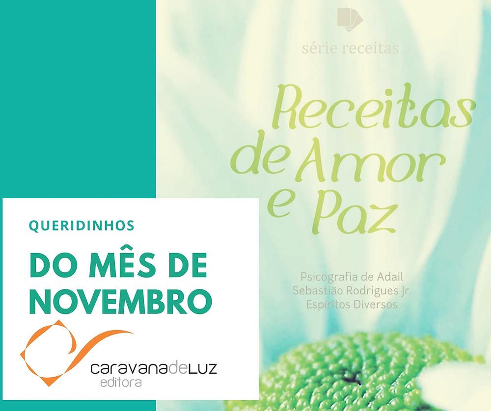 Receitas de Amor e Paz - Caravana de Luz Editora